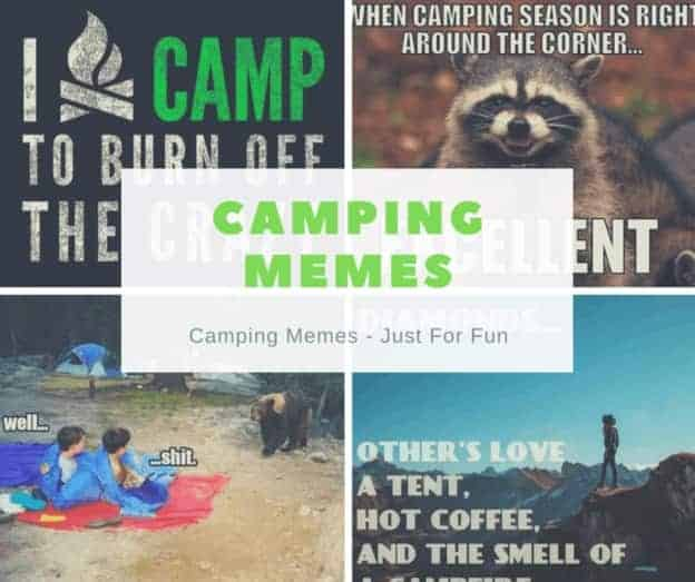 Best NEW FUNNY Camping Memes